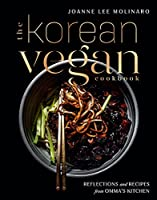 The Korean Vegan Cookbook: Reflections