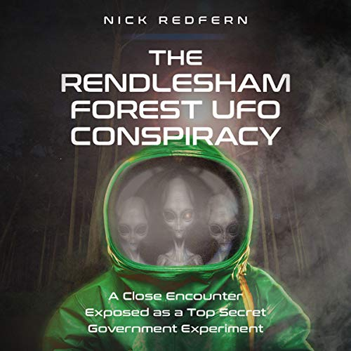 The Rendlesham Forest UFO Conspiracy cover art