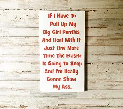 EricauBird Wall Art Big Girl Panties, Big Girl Quote, Big Girl Panties Quote, Funny Adulting Sign, Grown Up Girl Sign, Funny Girl Quote Sign, Gift for Her Wood Plaque, Custom Gift