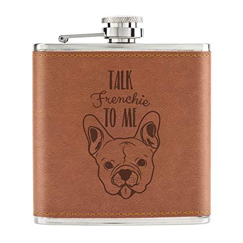 Talk Frenchie To Me Französische Bulldogge 6oz Pu-Leder Flachmann Hellbraun