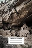 Composition Notebook: Urban Landscapes Mesa Verde In Colorado Travel Wide Ruled Note Book, Diary, Planner, Journal for Writing
