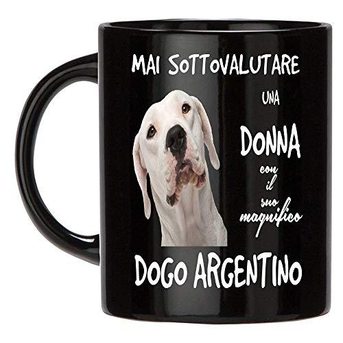 12Print Tazza Dogo Argentino: Mai Sottovalutare Una Donna con Un Cane Dogo Argentino