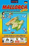 Mallorca Die Entdecker-Karte für Kids, Landkarte und Reiseführer für Kinder (Attraktionen, Unternehmungen, Insider-Tipps). BRUNO Maps