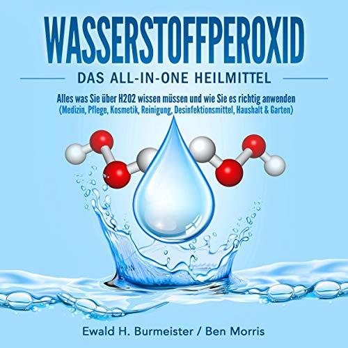 Wasserstoffperoxid - Das All-in-One Heilmittel Titelbild