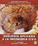 Geología Aplicada A La Ingeniería Civil - 4ª Edición