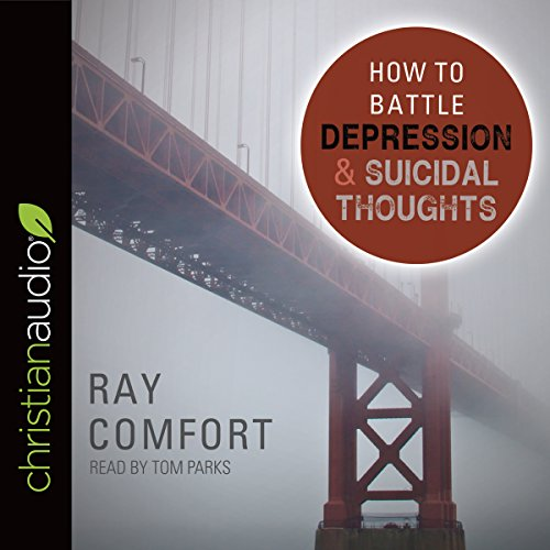 How to Battle Depression and Suicidal Thoughts cover art