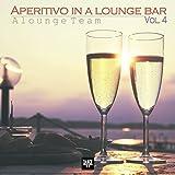 Aperitivo in a Lounge Bar, Vol. 4