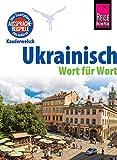 Ukrainisch - Wort für Wort: Kauderwelsch-Sprachführer von Reise Know-How