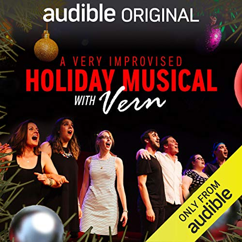 A Very Improvised Holiday Musical (Extended Edition) audiobook cover art