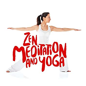 Zen Meditation and Yoga