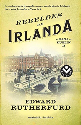 Rebeldes de Irlanda (Bestseller Historica)