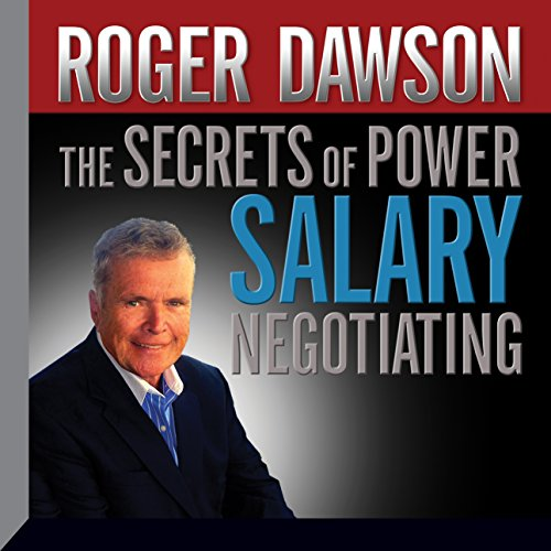 The Secrets of Power Salary Negotiating audiobook cover art