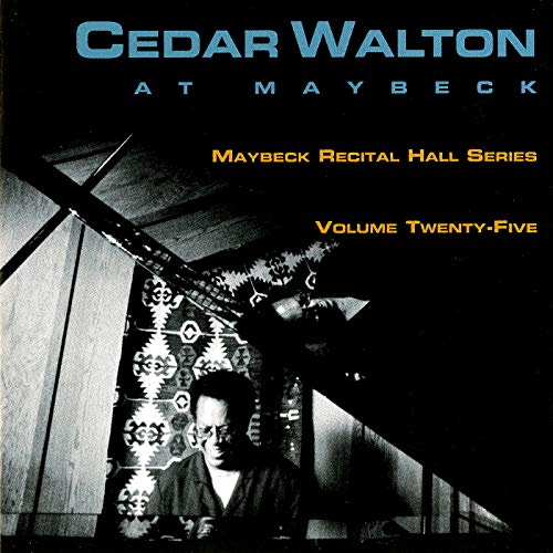 The Meaning Of The Blues (Live At Maybeck Recital Hall, Berkeley, CA / August 9,...