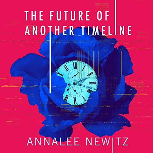 The Future of Another Timeline audiobook cover art