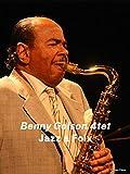 Benny Golson Quartet à Jazz à Foix