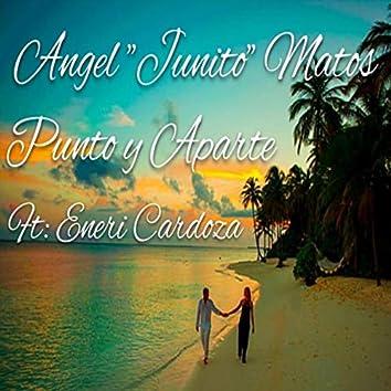 Punto y Aparte (feat. Eneri Cardoza)