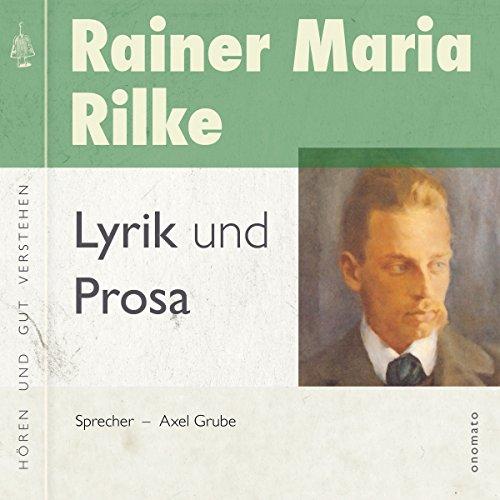 Rainer Maria Rilke Gedichte Und Prosa