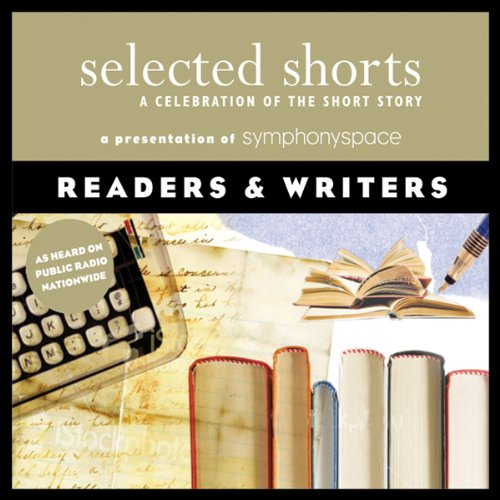 Selected Shorts Audiobook By Evelyn Waugh,                                                                                        Molly Giles,                                                                                        Ray Bradbury,                                                                                        Italo Calvino,                                                                                        Adam Haslett cover art