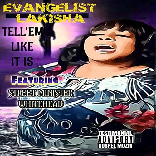Evangelist LaKisha feat. Street Minister Whitehead