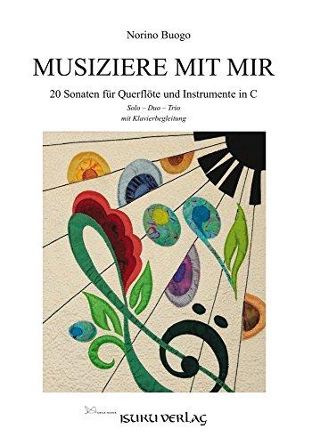 musiziere con Mir: 20Sonaten para flauta travesera y Instrumentos en C