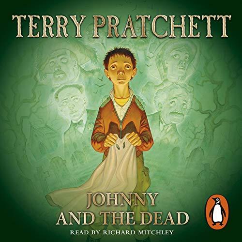 Johnny and the Dead                   Autor:                                                                                                                                 Terry Pratchett                               Sprecher:                                                                                                                                 Richard Mitchley                      Spieldauer: 3 Std. und 58 Min.     11 Bewertungen     Gesamt 4,5