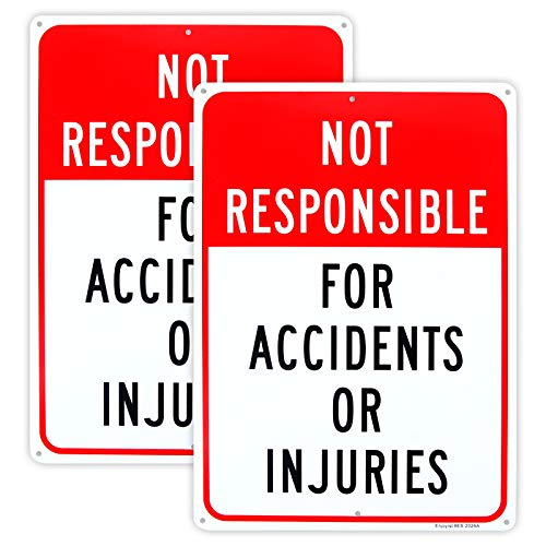 """2-Pack Not Responsible for Accidents or Injuries Sign,Enter at Your Own Risk Sign - 12""""x 8"""" - .040 Aluminum Reflective Sign Rust Free Aluminum-UV Protected and Weatherproof"""