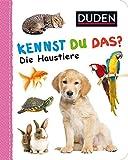 Duden 12+: Kennst du das? Die Haustiere: ab 12 Monaten (DUDEN Pappbilderbücher Kennst Du das?, Band 14)