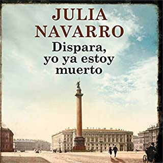 Dispara, yo ya estoy muerto [Shoot , I'm Already Dead] audiobook cover art