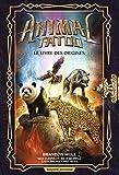 Animal Tatoo hors série, Tome 01 - Le livre des origines