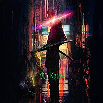 【仇】Kataki