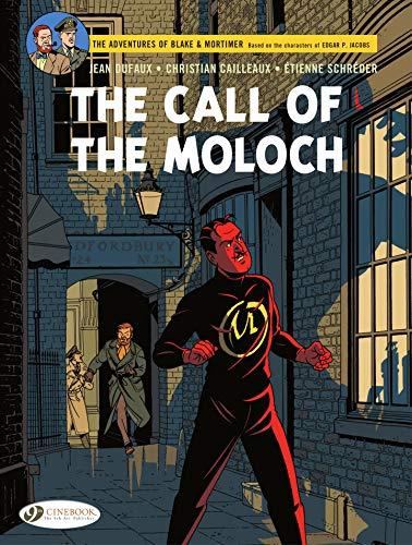 Blake & Mortimer -The Call of the Moloch (English Edition)