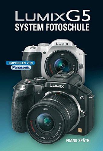 Lumix G5: System Fotoschule