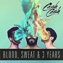 Best cash cash blood sweat & 3 years Reviews