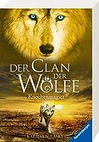 Der Clan der Woelfe, Knochenmagier: Band 5