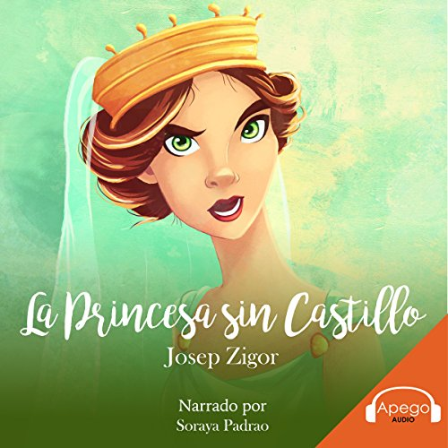 La Princesa sin Castillo [The Princess Without a Castle] audiobook cover art