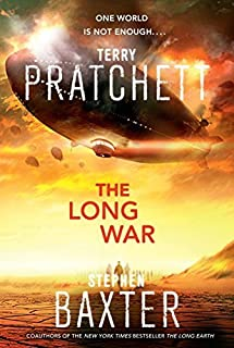 The Long War (Long Earth 2) by Pratchett. Terry ( 2013 ) Hardcover