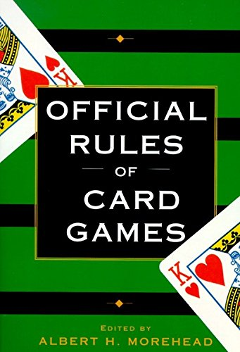 Compare Textbook Prices for Official Rules of Card Games Reissue Edition ISBN 9780449911587 by Albert H. Morehead