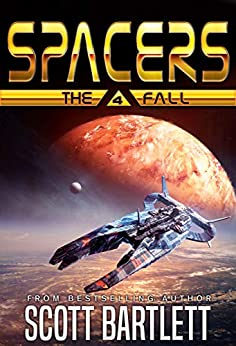 Spacers: The Fall by [Scott Bartlett]