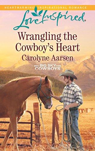 Wrangling the Cowboy's Heart (Big Sky Cowboys)