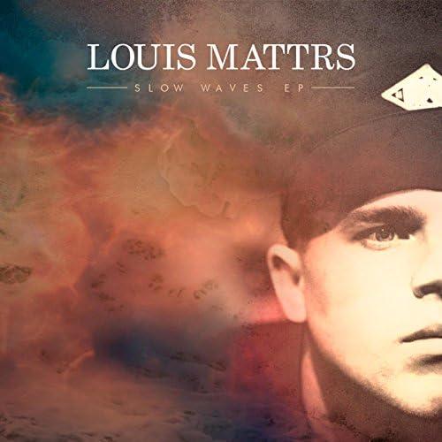 Louis Mattrs
