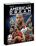 American Dream - L'épopée des Français en NBA