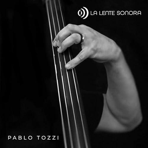 La Lente Sonora de Pablo Tozzi en Amazon Music - Amazon.es