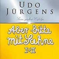 Aber Bitte Mit Sahne Jubilaumsedition by UDO JURGENS (2004-09-20)