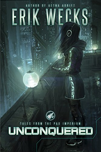Unconquered (Tales from the Pax Imperium) (English Edition)