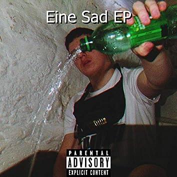 Eine Sad EP