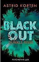 Dunkle Risse: Blackout