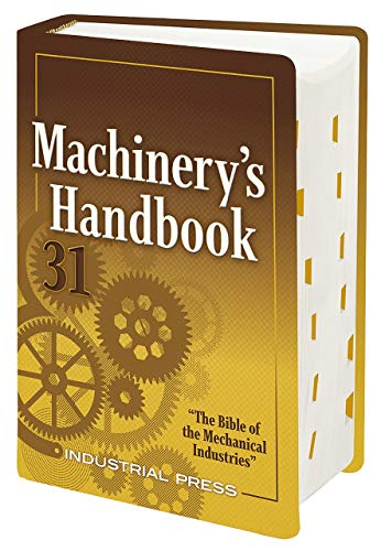 Compare Textbook Prices for Machinery's Handbook: Large Print Thirty-first Edition ISBN 9780831136314 by Oberg, Erik,Jones, Franklin D.,Horton, Holbrook,Ryffel, Henry
