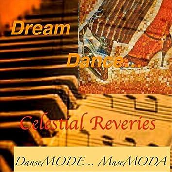 Dream Dance... Celestial Reveries