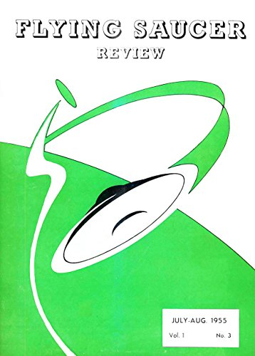 Flying Saucer Review - Vol. 1, N. 3: Jul-Aug 1955 (FSR) (English Edition)