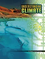 Understanding Climate (Discover Meteorology)